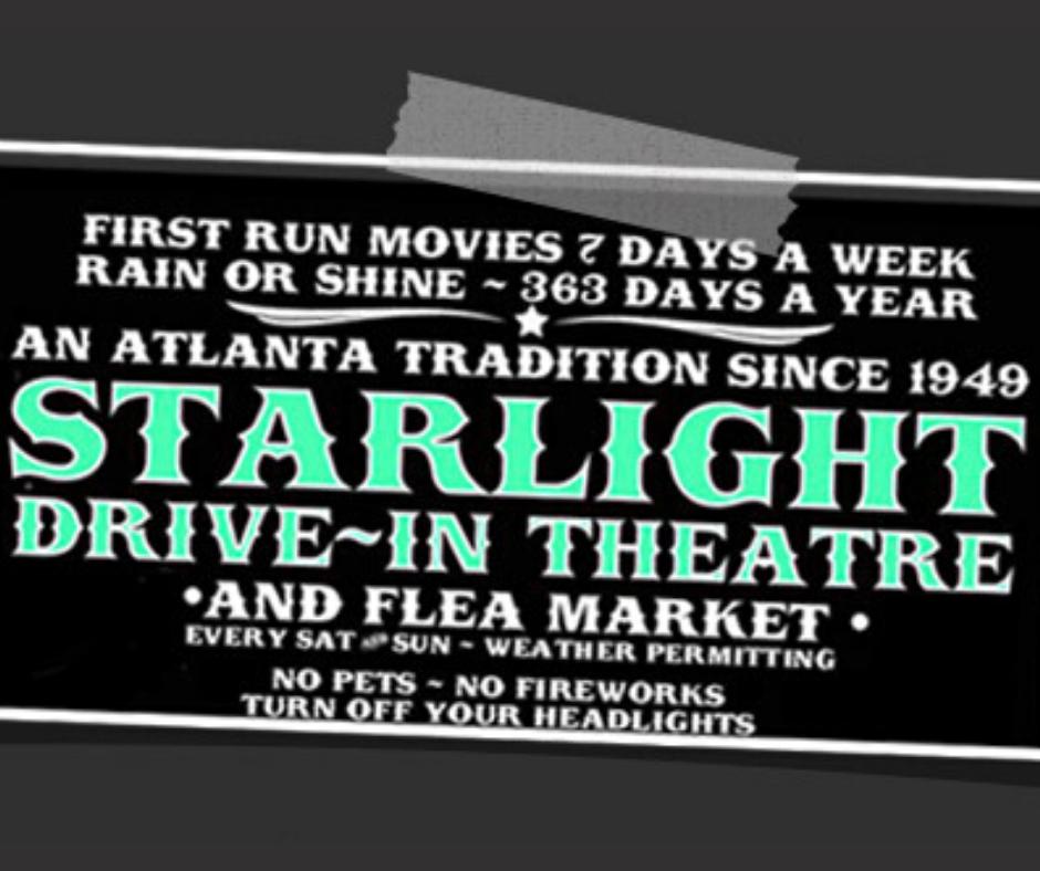 Starlight Drive-In Theatre located in Atlanta Georgia