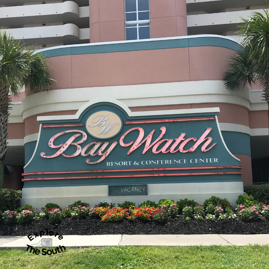 The sign for Bay Watch Resort and Conference Center at Myrtle Beach S.C.