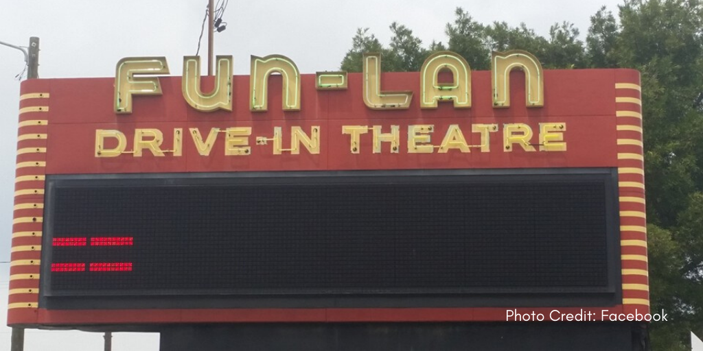 Fun-Lan Drive In Theatre sign